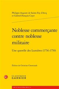 Noblesse commerçante contre noblesse militaire : une querelle des Lumières (1756-1759)