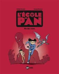 L'école de Pan. Volume 5, Fin des cours