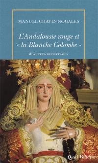 L'Andalousie rouge et la Blanche Colombe