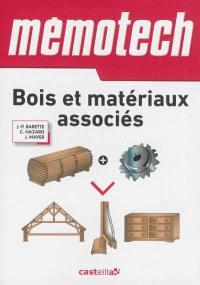 Mémotech bois et matériaux associés : du bac pro aux BTS de la filière bois