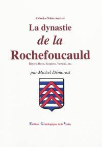 La dynastie de La Rochefoucauld