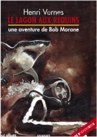 Une aventure de Bob Morane, Le lagon aux requins