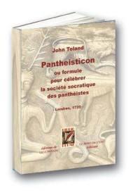 Pantheisticon ou Formule pour célébrer la société socratique des panthéistes