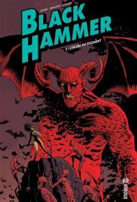 Black Hammer. Volume 3, L'heure du jugement