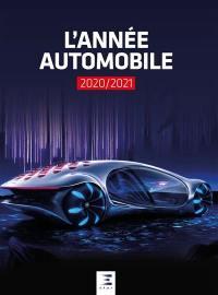Année automobile (L') = Auto-Jahr = Automobile year. n° 68, L'année automobile 2020-2021