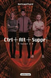 Ctrl+Alt+Suppr, Saison 2
