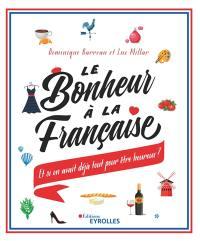Le bonheur à la française