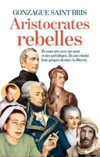 Aristocrates rebelles