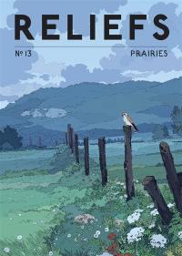 Reliefs. n° 13, Prairies