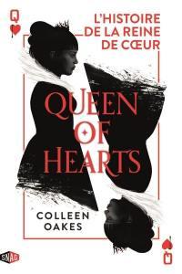 Queen of hearts : l'histoire de la reine de coeur. Vol. 1