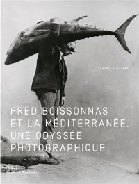 Fred Boissonnas et la Méditerranée