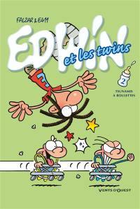 Edwin et les twins. Volume 2, Tsunamis à roulettes