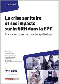 La crise sanitaire et ses impacts sur la GRH dans la FPT