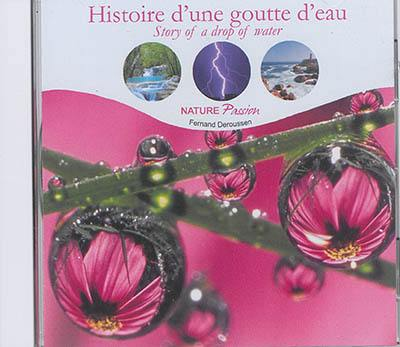 Histoire d'une goutte d'eau = Story of a drop of water