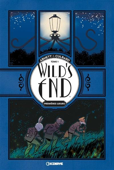 Wild's end, Premières lueurs, Vol. 1