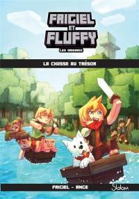 Frigiel et Fluffy. Volume 1, La chasse au trésor