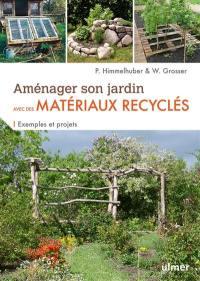 Aménager son jardin avec des matériaux recyclés