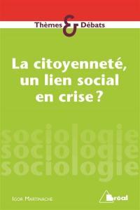 La citoyenneté, un lien social en crise ?