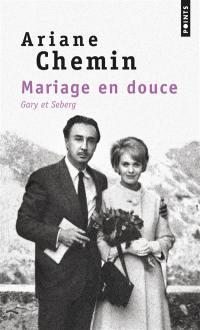 Mariage en douce