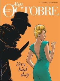 Miss Octobre. Volume 3, Très mauvais souvenirs