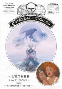Le château des étoiles. Volume 15, Les chimères de Vénus