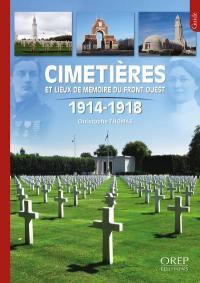 Cimetières et lieux de mémoire du front Ouest