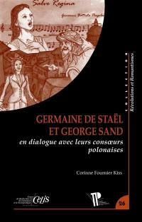 Germaine de Staël et George Sand