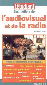 Les métiers de l'audiovisuel et de la radio