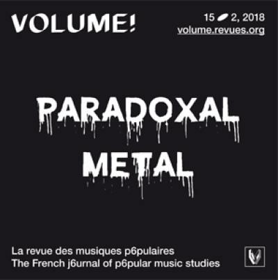 Volume !. n° 15-2, Paradoxal metal