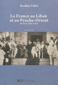 La France au Liban et au Proche-Orient