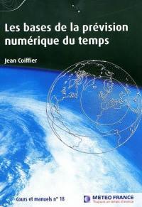 Les bases de la prévision numérique du temps