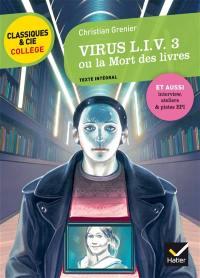 Virus L.I.V. 3 ou La mort des livres (1998)
