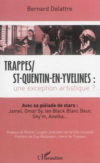 Trappes St-Quentin-en-Yvelines, une exception artistique ?