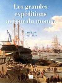 Les grandes expéditions autour du monde