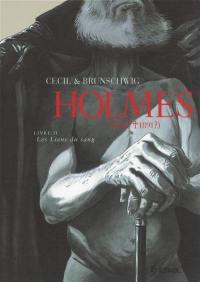 Holmes (1854-1891 ?). Volume 2, Les liens du sang