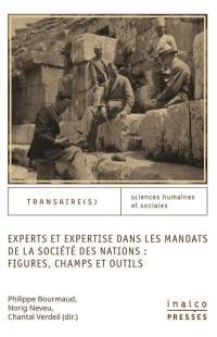 Experts et expertise dans les mandats de la Société des nations