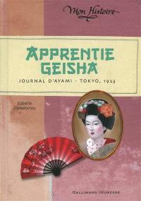 Apprentie geisha : journal d'Ayami, Tokyo, 1923