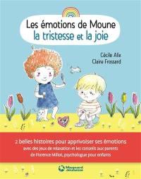 Les émotions de Moune, La tristesse et la joie