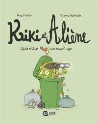 Kiki et Aliène. Volume 4, Opération camouflage