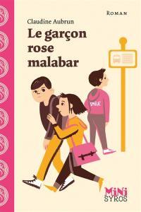Le garçon rose Malabar