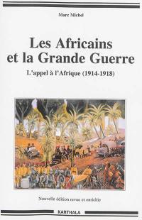 Les Africains et la Grande Guerre