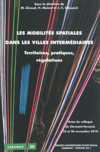 Les mobilités spatiales dans les villes intermédiaires