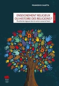 Enseignement religieux ou histoire des religions ?