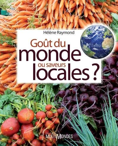 Goût du monde ou saveurs locales?