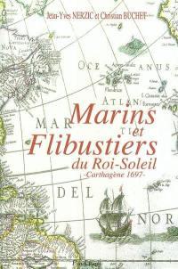 Marins et flibustiers du Roi-Soleil