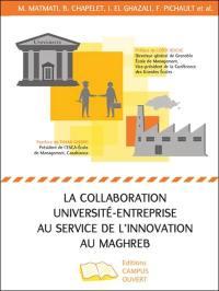 La collaboration université-entreprise au service de l'innovation au Maghreb