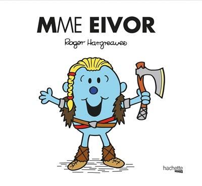 Mme Eivor