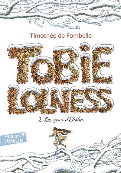 Tobie Lolness. Volume 2, Les yeux d'Elisha