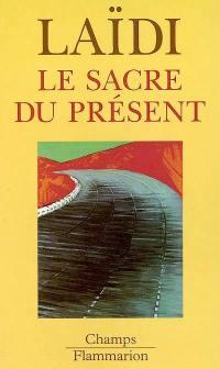 Le sacre du présent