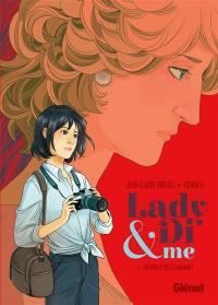 Lady Di & me. Volume 1, Un prince pas si charmant